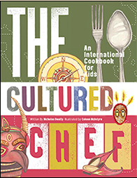 The Cultured Chef: an International Cookbook for Kids