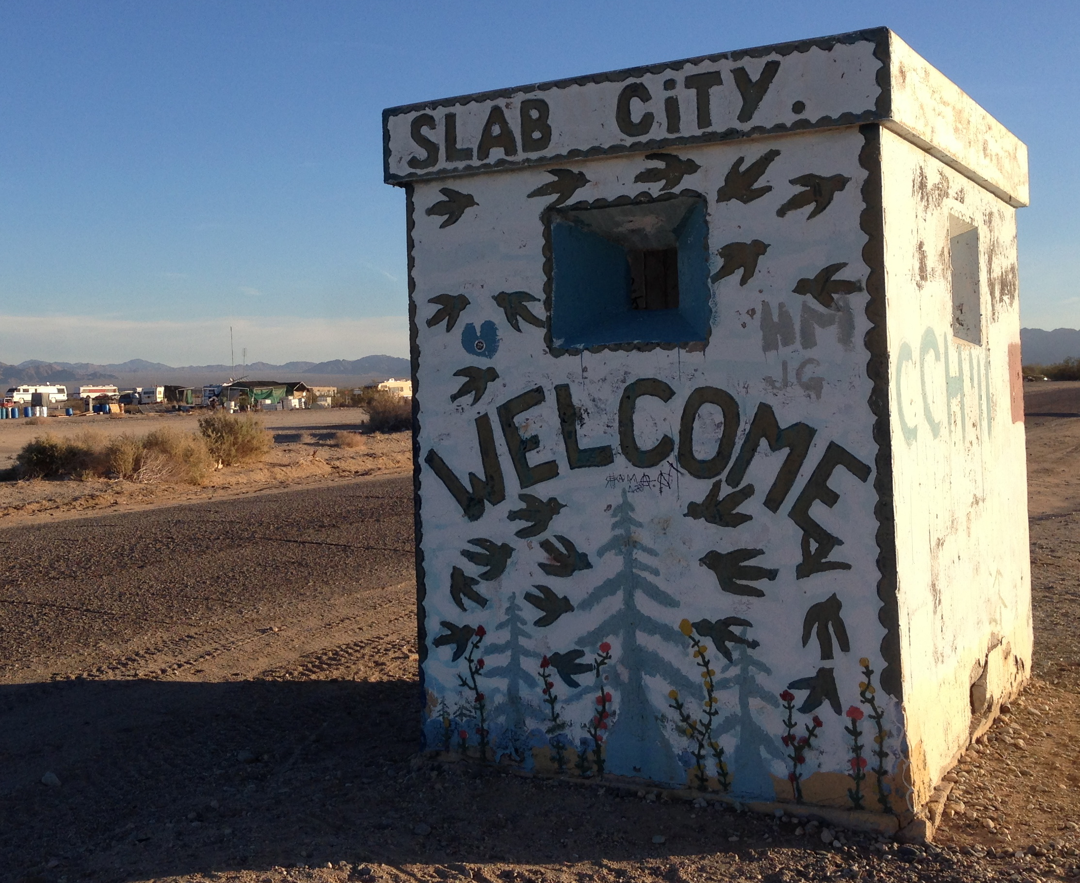 Sing Along With Me: I'm goin' to Slab City… Slab City Here I Come…
